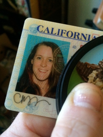 My father put on a wig and got my CA ID for me.